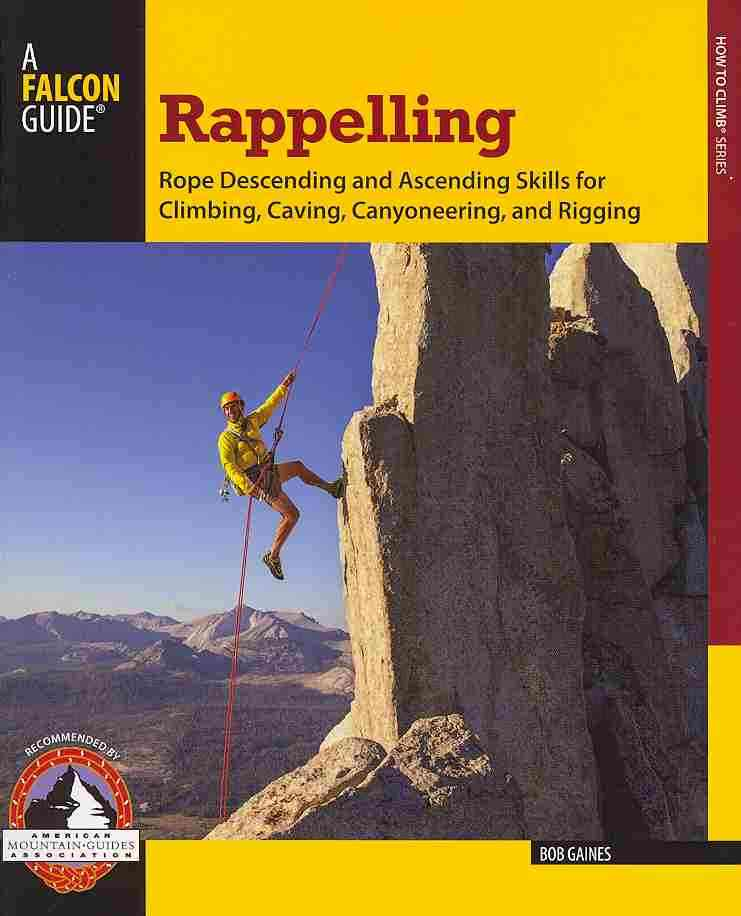 Rappelling By Gaines, Bob